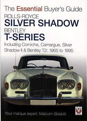 Rolls-Royce Silver Shadow Bentley T-Series By Bobbitt, Malcolm